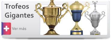 Trofeos Gigantes